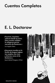 CUENTOS COMPLETOS -DOCTOROW, E.L.-9788416420124