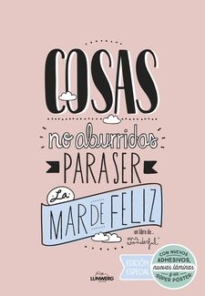 COSAS NO ABURRIDAS PARA SER LA MAR DE FELIZ EDICIÓN ESPECIAL-MR. WONDERFUL-9788416489725