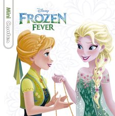FROZEN FEVER. MINICONTES-DISNEY-978-84-16520-75-6