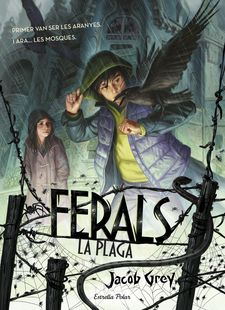 FERALS:  LA PLAGA -GREY, JACOB-978-84-16522-49-1