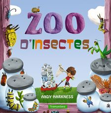 ZOO D'INSECTES-HARKNESS  HARKENESS, ANDY-9788416578474