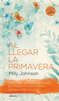 AL LLEGAR LA PRIMAVERA 2ª ED.-JOHNSON, MILLY-9788416580545
