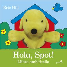 ¡HOLA, SPOT! -HILL, ERIC-9788416620951