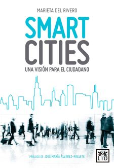 SMART CITIES -DEL RIVERO BERMEJO, MARIETA-9788416624133