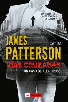 VÍAS CRUZADAS -PATTERSON, JAMES-9788416634194