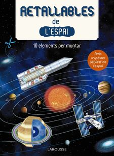RETALLABLES DE L ' ESPAI-LAROUSSE EDITORIAL-9788416641994