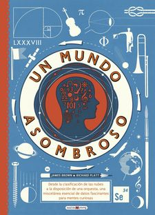 UN MUNDO ASOMBROSO -BROWN, JAMES / PLATT, RICHARD-9788416690244
