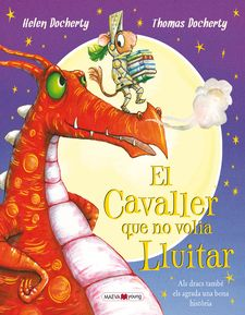 EL CAVALLER QUE NO VOLIA LLUITAR -DOCHERTY, HELEN / DOCHERTY, THOMAS-9788416690305