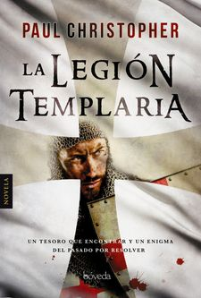 LA LEGIÓN TEMPLARIA-CHRISTOPHER, PAUL-9788416691562