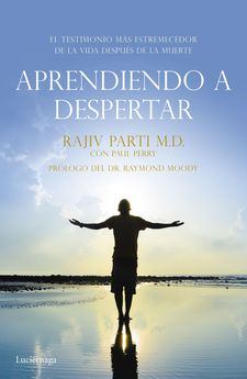 APRENDIENDO A DESPERTAR -PARTI, RAJIV / PERRY, PAUL-9788416694259