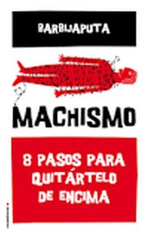 MACHISMO -BARBIJAPUTA-9788416700493