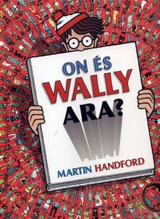 ON ÉS WALLY ARA?-HANDFORD, MARTIN-9788416712199
