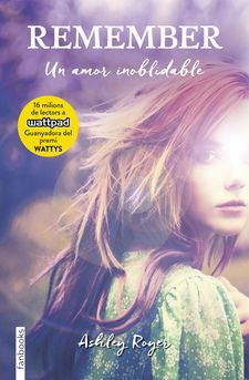 REMEMBER. UN AMOR INOBLIDABLE -ROYER, ASHLEY-9788416716135