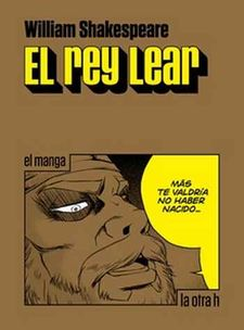 EL REY LEAR - EL MANGA-SHAKESPEARE, WILLIAM-9788416763085