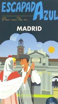 MADRID ESCAPADA AZUL-INGELMO, ÁNGEL-9788416766277