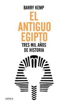 EL ANTIGUO EGIPTO -KEMP, BARRY J.-9788416771264