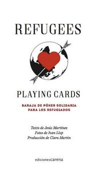 REFUGEES PLAYING CARDS -MARTÍNEZ, JESÚS-9788416843404