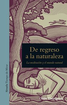 DE REGRESO A LA NATURALEZA -THOMPSON, CLAIRE-9788416854455