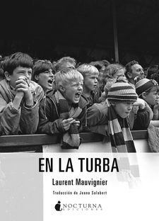 EN LA TURBA-MAUVIGNIER, LAURENT-9788416858088