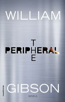 THE PERIPHERAL-GIBSON, WILLIAM-9788416867493