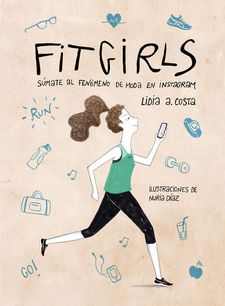 FIT GIRLS -COSTA, LIDIA A. / DÍAZ, NURIA-9788416890125