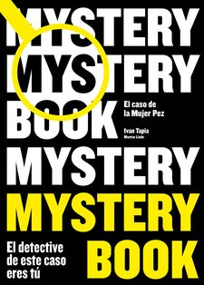 MYSTERY BOOK-TAPIA, IVAN / LINDE, MONTSE-9788416890668