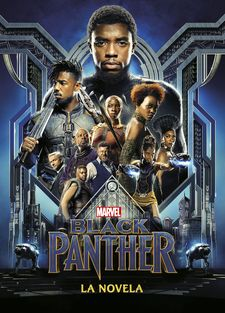 BLACK PANTHER. LA NOVELA -MARVEL-9788416914012