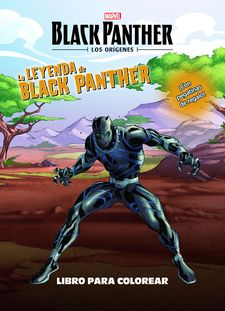 BLACK PANTHER. LOS ORÍGENES. LA LEYENDA DE BLACK PANTHER. LIBRO PARA COLOREAR -MARVEL-9788416914104