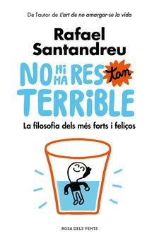 NO HI HA RES TAN TERRIBLE-RAFAEL SANTANDREU-9788416930456