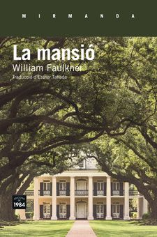 LA MANSIÓ -FAULKNER, WILLIAM-9788416987108