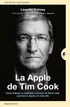 LA APPLE DE TIM COOK-KAHNEY, LEANDER-9788416997206