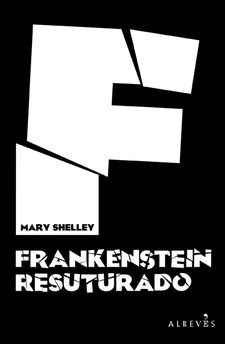 FRANKENSTEIN RESUTURADO-SHELLEY, MARY-9788417077419