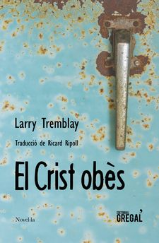 EL CRIST OBÈS-TREMBLAY, LARRY-9788417082291