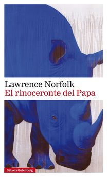 EL RINOCERONTE DEL PAPA -NORFOLK, LAWRENCE-9788417088316