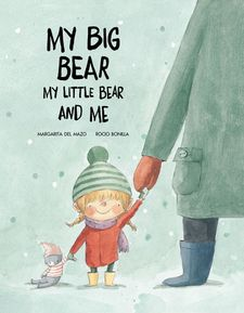 MY BIG BEAR, MY LITTLE BEAR AND ME-MARGARITA DEL MAZO / ROC?ÍO BONILLA-9788417123505