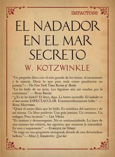 EL NADADOR EN EL MAR SECRETO-KOTZWINKLE, WILLIAM-9788417181055