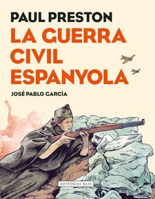 LA GUERRA CIVIL ESPANYOLA -PRESTON, PAUL-9788417183080