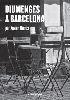 DIUMENGES A BARCELONA-THEROS, XAVIER-9788417188412