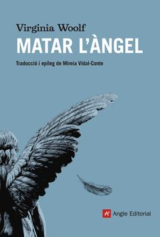 MATAR L'ÀNGEL-WOOLF, VIRGINIA-9788417214555