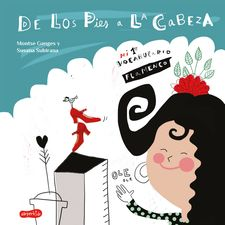 DE LOS PIES A LA CABEZA. MI 1ER VOCABULARIO FLAMENCO-GANGES, MONTSE-9788417222727