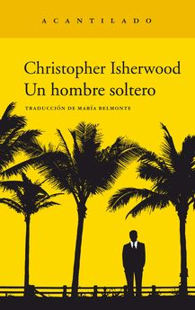 UN HOMBRE SOLTERO-ISHERWOOD, CHRISTOPHER-9788417346959