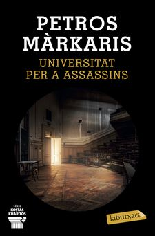 UNIVERSITAT PER A ASSASSINS-MÁRKARIS, PETROS-9788417423469