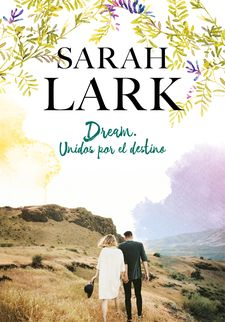 DREAM. UNIDOS POR EL DESTINO-LARK, SARAH-9788417424602