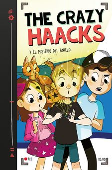 THE CRAZY HAACKS Y EL MISTERIO DEL ANILLO (SERIE THE CRAZY HAACKS 2)-THE CRAZY HAACKS,-9788417460112