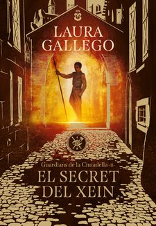 EL SECRET DEL XEIN (GUARDIANS DE LA CIUTADELLA 2)-GALLEGO, LAURA-9788417460396