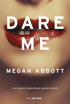 DARE ME-ABBOTT, MEGAN-9788417605377