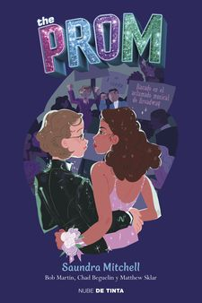 THE PROM-SAUNDRA MITCHELL / MATTHEW SKLAR / CHAD BEGUELIN /BOB MARTIN-9788417605452
