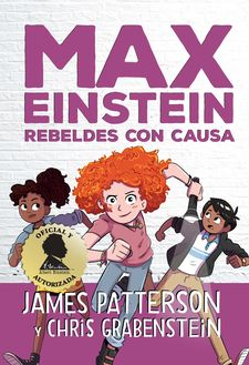 MAX EINSTEIN. REBELDES CON CAUSA-PATTERSON, JAMES / GRABENSTEIN, CHRIS-9788417761394