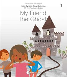MY FRIEND THE GHOST-BASSA I MARTÍN, RAMON-9788417841607