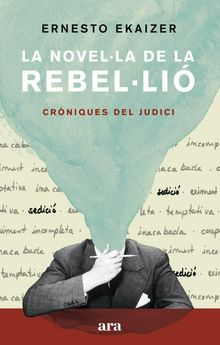 LA NOVEL·LA DE LA REBEL·LIÓ-EKAIZER, ERNESTO-9788418022111